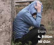 ''Eroin'' Uyuşmuş Duygular