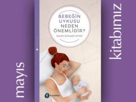 Bebeğin Uykusu Neden Önemlidir?
